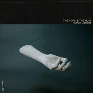 The Howl & The Hum Nice Swan Records